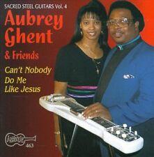 Aubrey Ghent, Aubrey - Can't Nobody Do Me Like Jesus - Sacred Steel 4 [New CD]