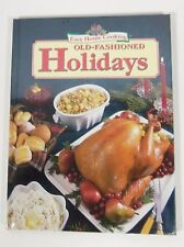 Easy Home Cooking Old-Fashioned Holidays (2001, Hardcover)