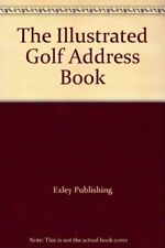 The Illustrated Golf Address Book By Exley Publishing