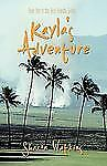 Kayla's Adventure by Sharon A. Watkins (2010, Paperback)
