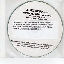 (EG221) Alex Cornish, My Word What A Mess - 2009 DJ CD