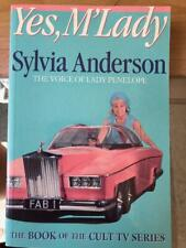 Yes M'Lady Sylvia Anderson  Paperback Gerry Anderson
