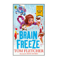 Brain Freeze by Tom Fletcher - short story for World Book Day 2018 paperback