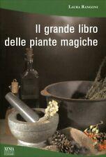9788872738382 Laura Rangoni il Grande Libro delle piante Magiche Xenia
