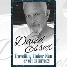 Travelling Tinker Man and Other Rhymes Book By David Essex, NEW Hardback