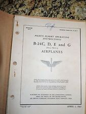 B-24C,D,E and G Pilot's Flight Operating Instructions dated 1943
