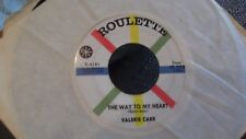 45V VALERIE CARR THE WAY TO MY HEART/IM ONLY ASKING ON ROULETTE  RECORDS