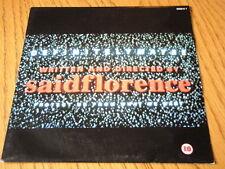"SAID FLORENCE - DEFINITELY MAYBE  7"" VINYL PS"