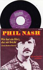 Phil Nash  Wer Hat Ein Herz, Das Nie Bricht / Ich Wart Auf Dich Seit Jahren