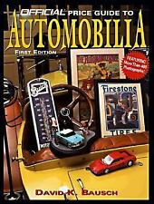 The Official Price Guide to Automobilia by House of Collectibles Staff and...