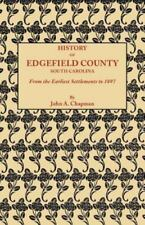 History of Edgefield County [South Carolina], from the Earliest Settlements to 1