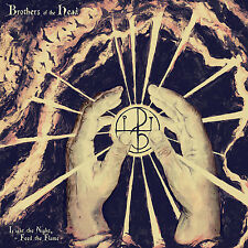 BROTHERS OF THE HEAD  - Light The Night, Feed The Flame LP +  CD Neu New 2015