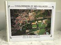 Coulommiers Y Sus Pueblos Yves Richard País De Seine Y Marga 1996