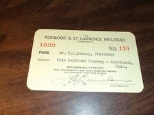 1932 NORWOOD & ST. LAWRENCE RAILROAD EMPLOYEE PASS ERIE RAILROAD PRESIDENT