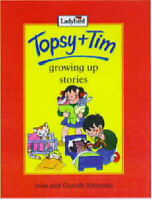 Topsy and Tim: Growing Up Stories (Topsy & Tim) by Jean Adamson, Gareth Adamson,