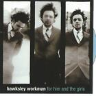 CD album - HAWKSLEY WORKMAN / FOR HIM AND THE GIRLS / DC 3