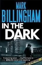 In the Dark, Mark Billingham   Paperback Book   Good   9780751539936