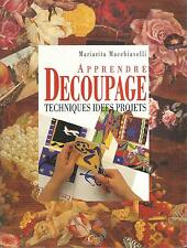 Decoupage.Techniques idees projets.Mariarita Macchiavelli Z008