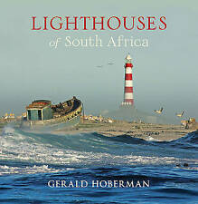 Lighthouses of South Africa by Gerald Hoberman. #38570