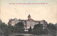 Indiana Pennsylvania 1909 Postcard John Sutton Hall Indiana Normal School