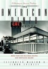The American Diner Cookbook: More Than 450 Recipes and Nostalgia Galore (Paperba