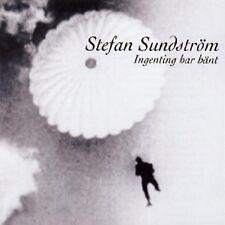 """Stefan Sundström - """"Ingenting Har Hänt"""" - 2009"""