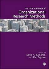 The Sage Handbook of Organizational Research Methods by SAGE Publications Ltd...
