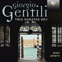 SOAVI AFFETTI BAROQUE MUSIC ENSEMBLE - TRIO SONATAS OP.1  2 CD NEW+ GENTILI