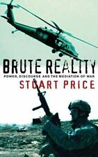Brute Reality: Structures of Representation in 'The War on Terror'