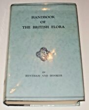 HANDBOOK OF THE BRITISH FLORA BY BENTHAM & HOOKER HARDBACK BOOK. 1954.