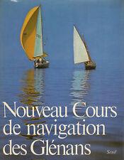 Nouveau cours de navigation des Glénans- AA.VV. 1976 Seuil, in francese - ST466