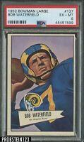 1952 Bowman Large Football #137 Bob Waterfield Rams HOF PSA 6 EX-MT