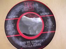 45B  PETULA CLARK DOWNTOWN / KISS ME GOODBYE