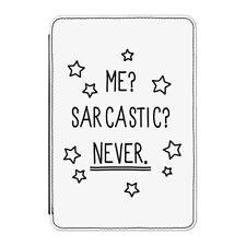 """Me sarcástico nunca Funda Para Kindle 6"""" E-READER-Divertido Broma sarcasmo"""
