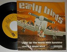 """EARLY BIRDS LIGHT UP THE WORLD WITH SUNSHINE / LOVE IS A SIMPLE WORD 7 """" SINGLE"""