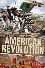 The Split History of the American Revolution: A Perspectives Flip Book 5th grade