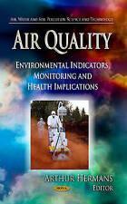 [(Air Quality: Environmental Indicators, Monitoring & Health Implications)] [ Ed
