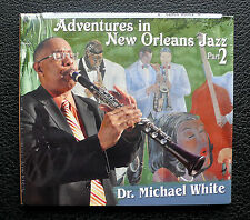 CD Dr. Michael White - Adventures in New Orleans Jazz Pt. 2 - Basin Street