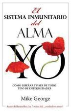 El Sistema Inmunitario Del Alma by Mike George (2014, Paperback)