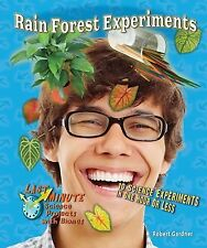Rain Forest Experiments: 10 Science Experiments in One Hour or Less (Last Minute