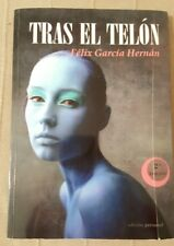 Libro de Felix Garcia Hernan Tras el telon Best seller