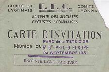 CARTE D'INVITATION / F.F.C / GRAND PRIX D'EUROPE PARC DE LA TETE D'OR / 1951
