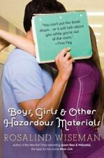 Boys, Girls and Other Hazardous Materials by Rosalind Wiseman