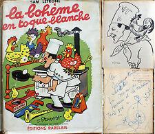 GASTRONOMIE/S.LETRONE/BOHEME EN TOQUE BLANCHE/ED RABELAIS/1954/EO/ENVOI