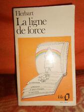 LIVRE La Ligne de Force de Pierre Herbart (1980) Folio