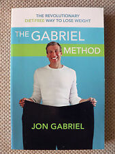 THE GABRIEL METHOD: LOSE WEIGHT WITHOUT DIETING - JON GABRIEL (Paperback, 2009).