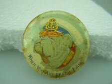 """WW1 Navy Day Adelaide """"When you are ready, I am"""" bulldog pin back badge  240"""