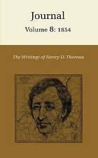 The Writings of Henry David Thoreau: Journal, Volume 8: 1854. (Writings of Henry