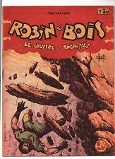 Robin des Bois n°30. Le Gouffre des trépassés - Chott 1950 -  Très bel état
