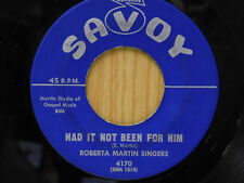 Roberta Martin Singers 45 Had It Not Been For Him / I Couldn't Hear... ~ VG++